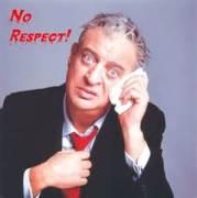 rodney no respect